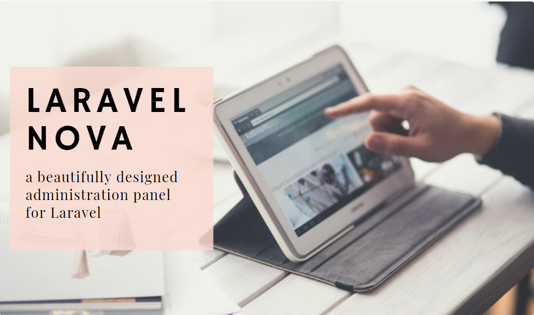 Laravel Nova: your simple Admin Panel CMS